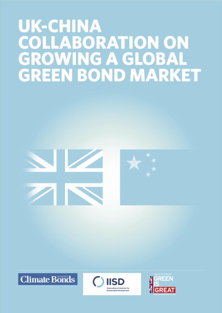 UK - China Collaboration on Growing a Global Green Bond ...